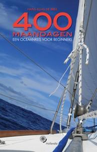 400 MAANDAGEN - Auteur: Bree, H.-E. de