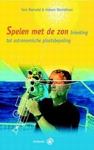 Spelen met de zon - Auteur: Rietveld, T., Wortelboer. H.