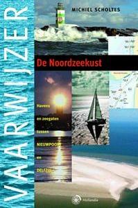 VAARWIJZER DE NOORDZEEKUST - Auteur: Scholtes, M.