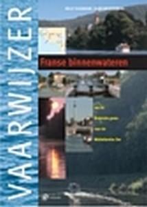 VAARWIJZER FRANSE BINNENWATEREN - Auteur: Duijndam, N., West