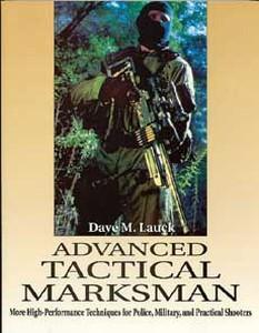 ADVANCED TACTICAL MARKSMAN - Auteur: Lauck D.