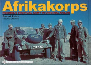 AFRIKAKORPS - ROMMELS TROPICAL ARMY IN ORIGINAL COLOR - Aute