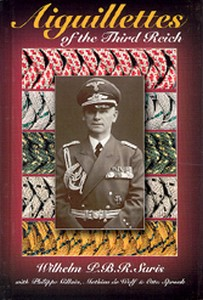 AIGUILLETTES OF THE THIRD REICH - Auteur: Saris W.