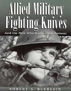 ALLIED MILITARY FIGHTING KNIVES - Auteur: Buerlin R.