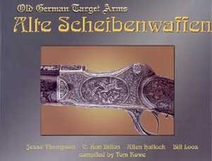 ALTE SCHEIBENWAFFEN - OLD GERMAN TARGET ARMS - VOL 2 - Auteu
