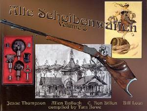 ALTE SCHEIBENWAFFEN - OLD GERMAN TARGET ARMS. VOL 3 - Auteur