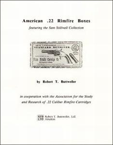 AMERICAN .22 RIMFIRE BOXES - Auteur: Buttweiler R.