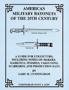 AMERICAN MILITARY BAYONETS OF THE 20TH CENTURY - Auteur: Cun