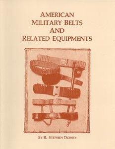 AMERICAN MILITARY BELTS AND RELATED EQUIPMENTS - Auteur: Dor