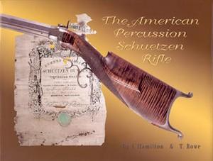 AMERICAN PERCUSSION SCHUETZEN RIFLE - Auteur: Hamilton & Row