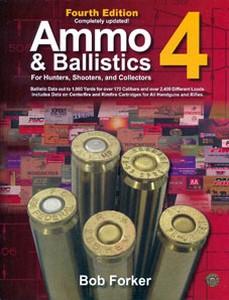 AMMO AND BALLISTICS 4 - Auteur: Forker B.