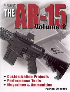 AR-15 (BOOK OF THE ). VOLUME 2 - Auteur: Sweeney P.