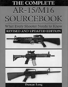 AR-15/M16 SOURCEBOOK (THE COMPLETE) - Auteur: Long D.