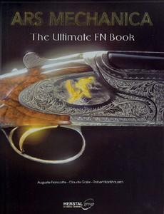 ARS MECHANICA - THE ULTIMATE FN BOOK - Auteur: Francotte, Ga