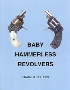 BABY HAMMERLESS REVOLVERS - Auteur: Sellers F.