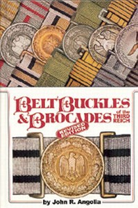 BELT BUCKLES AND BROCADES OF THE THIRD REICH - Auteur: Angol