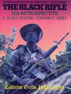 BLACK RIFLE - Auteur: Stevens & Ezell