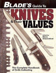BLADE'S GUIDE TO KNIVES AND THEIR VALUES - Auteur: Schacklef