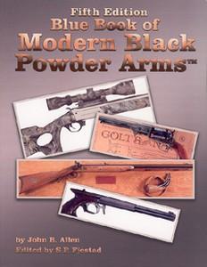 BLUE BOOK OF MODERN BLACK POWDER ARMS (FIFTH ED.) - Auteur: