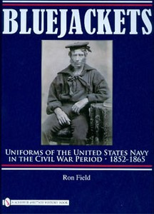 BLUEJACKETS - UNIFORMS OF THE U.S. NAVY IN THE CIVIL WAR 185