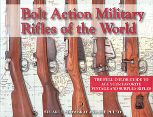 BOLT ACTION MILITARY RIFLES OF THE WORLD - Auteur: Mowbray &