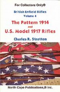 BRITISH ENFIELD RIFLES PATTERN 1914 AND U.S. MODEL OF 1917 -