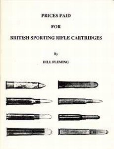 BRITISH SPORTING RIFLE CARTRIDGES, PRICES PAID FOR - Auteur: