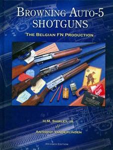 BROWNING AUTO-5 SHOTGUNS (2ND EDITION UPDATE) - Auteur: Shir