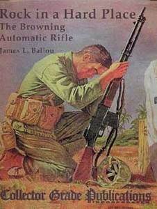 BROWNING AUTOMATIC RIFLE (THE) ROCK IN A HARD PLACE - Auteur