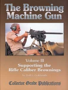 BROWNING MACHINE GUN (THE) VOL 3 - Auteur: Goldsmith D