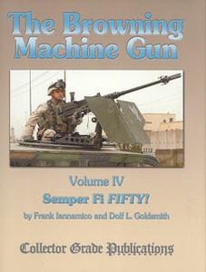 BROWNING MACHINE GUN (THE) VOL 4 - SEMPER FI FIFTY - Auteur: