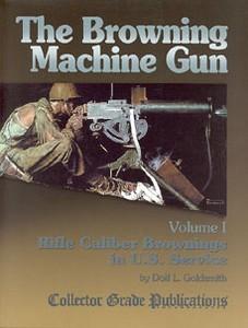 BROWNING MACHINE GUN (THE). VOL 1 - Auteur: Goldsmith D.