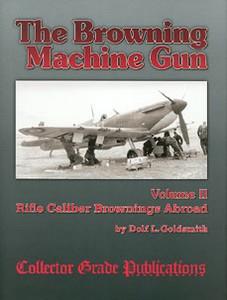 BROWNING MACHINE GUN (THE). VOL 2 - Auteur: Goldsmith D.