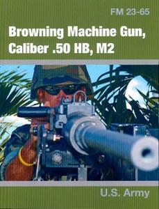 BROWNING MACHINE GUN CALIBER .50 HB - M2 - Auteur: U.S. Army