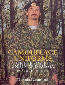 CAMOUFLAGE UNIFORMS OF THE SOVIET UNION AND RUSSIA - Auteur: