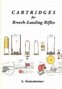 CARTRIDGES FOR BREECH-LOADING RIFLES - Auteur: Mattenheimer