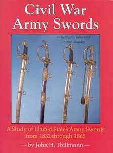 CIVIL WAR ARMY SWORDS - Auteur: Thillmann H.