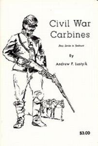CIVIL WAR CARBINES - Auteur: Lustyik Andrew