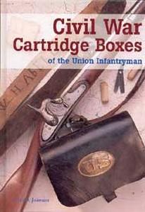 CIVIL WAR CARTRIDGE BOXES OF THE UNION INFANTRY MAN - Auteur