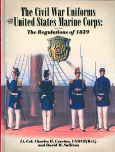 CIVIL WAR UNIFORMS OF THE U.S. MARINE CORPS - Auteur: Cureto