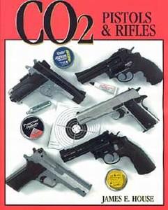 CO2 PISTOLS AND RIFLES - Auteur: House J