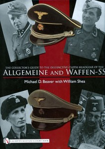 COLLECTORS GUIDE TO CLOTH HEADGEAR OF THE ALLGEMEINE & WAFFE