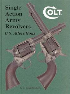 COLT SINGLE ACTION ARMY REVOLVERS - U.S. ALTERATIONS - Auteu