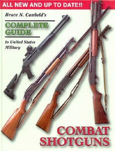 COMBAT SHOTGUNS - Auteur: Canfield B.