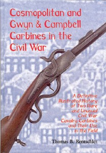 COSMOPOLITAN AND GWYN & CAMPBELL CARBINES IN THE CIVIL WAR -