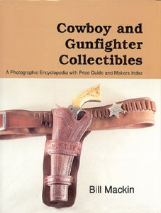 COWBOY AND GUNFIGHTER COLLECTIBLES - Auteur: Mackin Bill