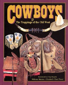 COWBOYS & THE TRAPPINGS OF THE OLD WEST - Auteur: Manns & Fl