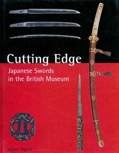 CUTTING EDGE - JAPANESE SWORDS IN THE BRITISH MUSEUM - Auteu