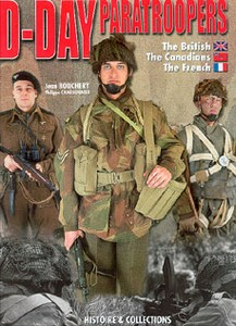 D-DAY PARATROOPERS - THE BRITISH CANADIANS AND FRENCH - Aute