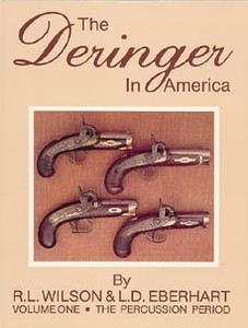DERINGER IN AMERICA. VOL 1. PERCUSSION - Auteur: Wilson & Eb